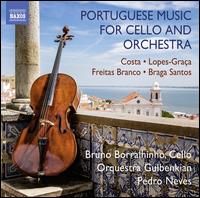 Portuguese Music for Cello and Orchestra - Bruno Borralhinho (cello); Gulbenkian Foundation Orchestra, Lisbon; Pedro Neves (conductor)