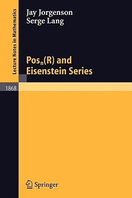 Posn(r) and Eisenstein Series - Jorgenson, Jay, and Lang, Serge