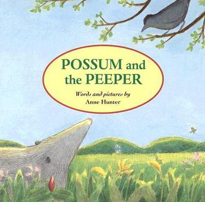 Possum and the Peeper - Hunter, Anne