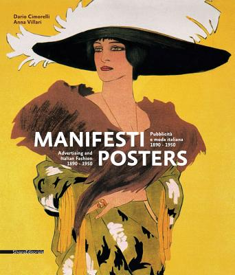 Posters: Advertising and Italian Fashion, 1890-1950 book ...