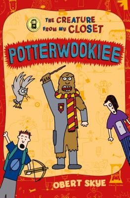 Potterwookiee: The Creature from My Closet -