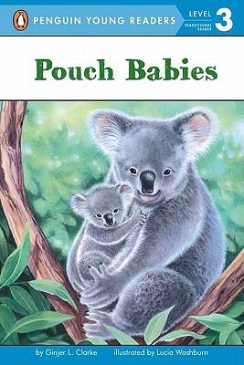 Pouch Babies - Clarke, Ginjer L