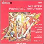 Poul Ruders: Symphony No. 2; Piano Concerto