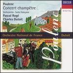 Poulenc: Concert Champêtre; Sinfonietta; Suite Française