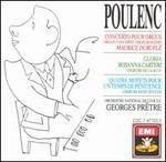 Poulenc: Concerto pour Orgue; Gloria; Quatre Motets pour un Temps de P�nitence