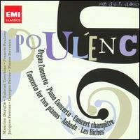 Poulenc: Concertos; Ballets - Aimee van de Wiele (harpsichord); Francis Poulenc (piano); Gabriel Tacchino (piano); Henriette Puig-Roget (organ);...