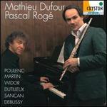 Poulenc, Martin, Widor, Dutilleux, Sancan, Debussy