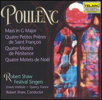 Poulenc: Mass in G major; Motets - Christopher Cock (tenor); Donna Carter (soprano); Robert Shaw Festival Singers (choir, chorus); Robert Shaw (conductor)