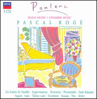 Poulenc: Piano Music; Chamber Music - Amaury Wallez (bassoon); André Cazalet (horn); Chantal Juillet (violin); Jean-Philippe Collard (piano); Maurice Bourgue (oboe); Michel Portal (clarinet); Pascal Rogé (piano); Patrick Gallois (flute)