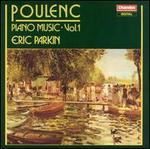 Poulenc: Piano Music, Vol. 1