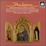 Poulenc: The Sacred Music for Unaccompanied Choir