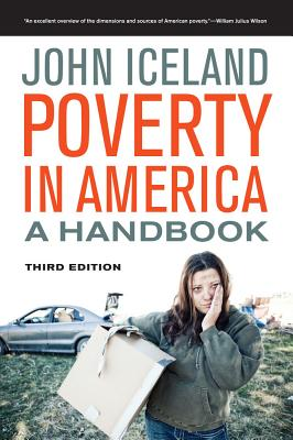 Poverty in America: A Handbook - Iceland, John