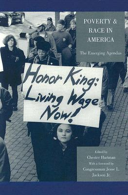 Poverty & Race in America: The Emerging Agendas - Hartman, Chester (Editor), and L Jackson, Congressman Jesse (Contributions by), and Wise, Tim (Contributions by)