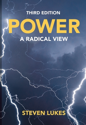 Power: A Radical View - Lukes, Steven