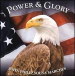 Power and Glory: John Phillips Sousa Marches