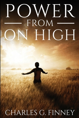 Power From On High - Finney, Charles G