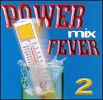 Power Mix Fever, Vol. 2