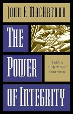 Power of Integrity - MacArthur, John