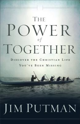 Power of Together - Putman, Jim (Preface by)