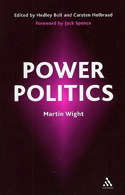 Power Politics - Wight, Martin
