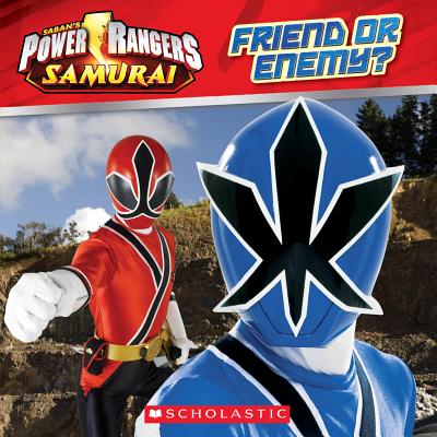 Power Rangers Samurai: Friend or Enemy? - Scholastic, and Landers, Ace