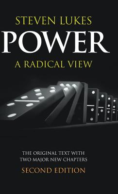 Power, Second Edition: A Radical View - Lukes, Steven, Professor