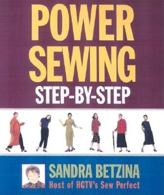 Power Sewing Step-By-Step - Betzina, Sandra