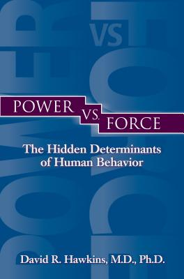 Power vs. Force - Hawkins, David R