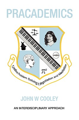 Pracademics - Cooley, John W
