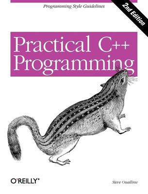 Practical C++ Programming - Oualline, Steve