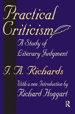 Practical Criticism: A Study of Literary Judgment - Richards, I. A.