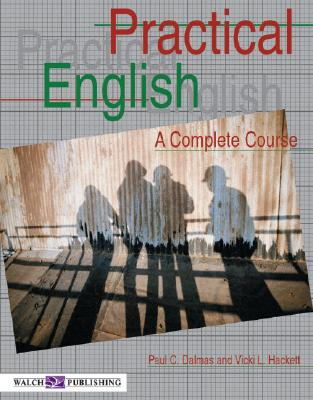 Practical English: A Complete Course - Hackett, Vicki L