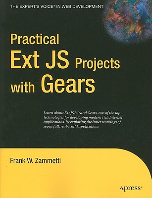 Practical Ext JS Projects with Gears - Zammetti, Frank