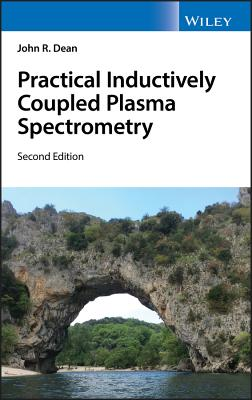 Practical Inductively Coupled Plasma Spectrometry - Dean, John R.