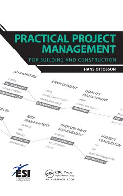 Practical Project Management for Building and Construction - Ottosson, Hans