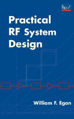 Practical RF System Design - Egan, William F