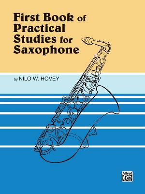 Practical Studies for Saxophone, Bk 1 - Hovey, Nilo