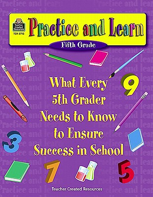 Practice and Learn: 5th Grade - Hill, Char-lee L