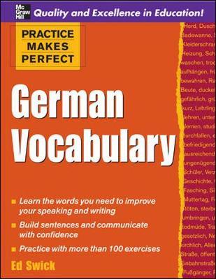 Practice Makes Perfect: German Vocabulary - Swick, Ed