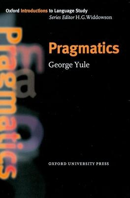 Pragmatics - Yule, George