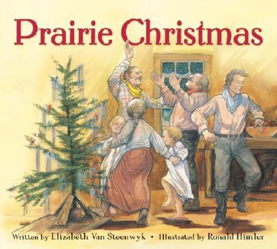 Prairie Christmas - Van Steenwyk, Elizabeth