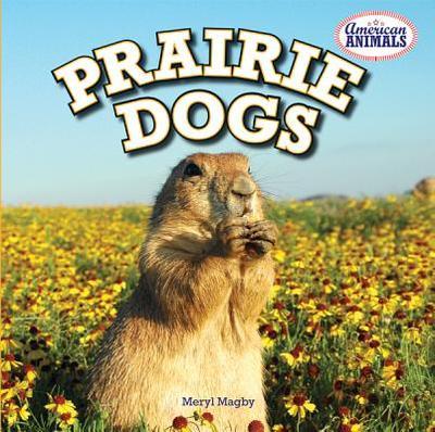 Prairie Dogs - Magby, Meryl