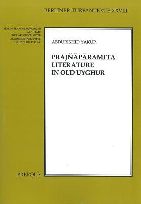 Praj±? P? Ramit? Literature in Old Uyghur (Berliner Turfantexte) -