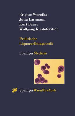 Praktische Liquorzelldiagnostik - Worofka, Brigitte, and Lassmann, Jutta, and Bauer, Kurt