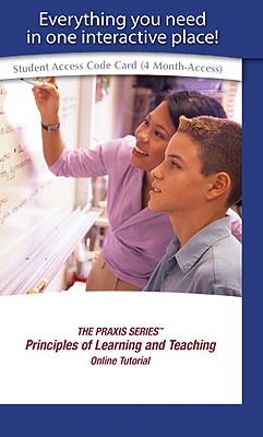 Praxis Series, The, Principles of Learning and Teaching Online Self-Study Tutorial -- Access Card - Ets (Educational Testing Service), and Pearson Teacher Education
