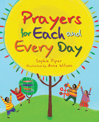 Prayers for Each and Every Day - Piper, Sophie