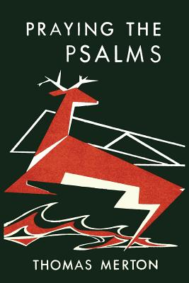 Praying the Psalms - Merton, Thomas