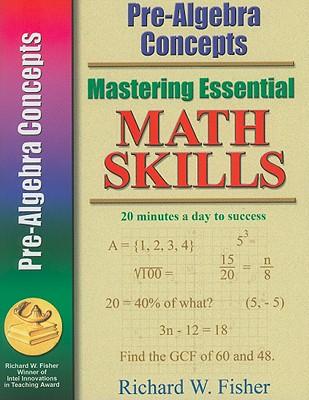 Pre-Algebra Concepts - Fisher, Richard