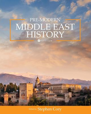 Pre-Modern Middle East History - Cory, Stephen (Editor)