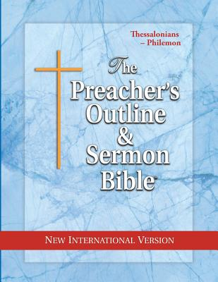 Preacher's Outline & Sermon Bible-NIV-Thessalonians-Philemon - Leadership Ministries Worldwide (Creator)